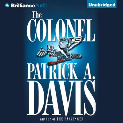 The Colonel Audiobook, by Author Info Added Soon