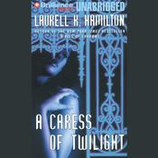A Caress of Twilight, by Laurell K. Hamilton