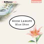 Blue Shoe, by Anne Lamott