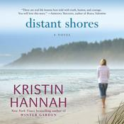 Distant Shores Audiobook, by Kristin Hannah