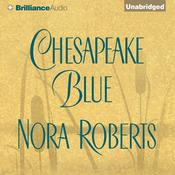 Chesapeake Blue Audiobook, by Nora Roberts