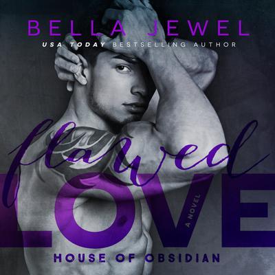 Flawed Love Audiobook, by Bella Jewel