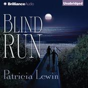 Blind Run Audiobook, by Patricia Lewin