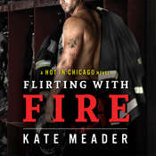 Flirting With Fire Audiobook, by Kate Meader