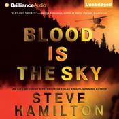 Blood Is the Sky Audiobook, by Steve Hamilton