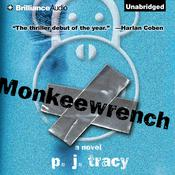 Monkeewrench Audiobook, by P. J. Tracy