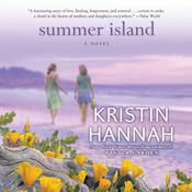 Summer Island: A Novel, by Kristin Hannah