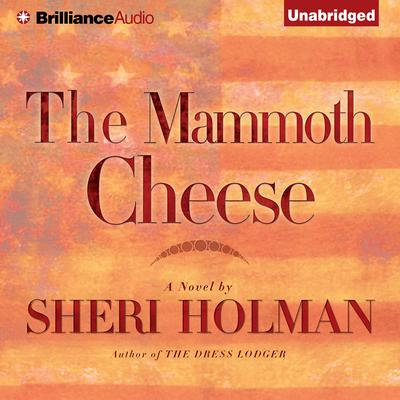 The Mammoth Cheese Audiobook, by Author Info Added Soon