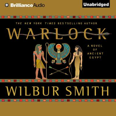Warlock: A Novel of Ancient Egypt Audiobook, by Wilbur Smith