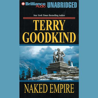 Naked Empire Audiobook, by Terry Goodkind