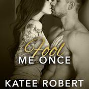 Fool Me Once Audiobook, by Katee Robert