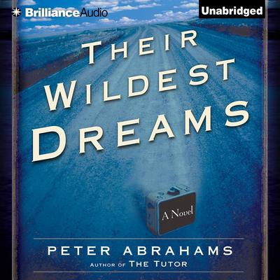 Their Wildest Dreams Audiobook, by Author Info Added Soon