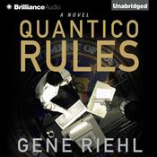 Quantico Rules Audiobook, by Gene Riehl