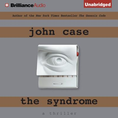 The Syndrome Audiobook, by John Case