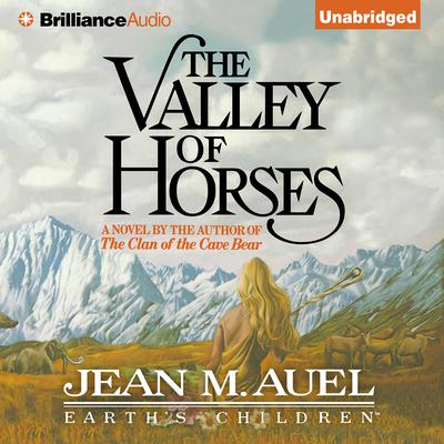 The Valley of Horses Audiobook, by Jean M. Auel