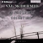 A Place of Execution Audiobook, by Val McDermid