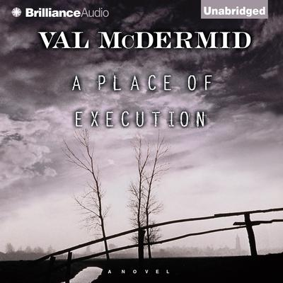 A Place of Execution Audiobook, by Author Info Added Soon