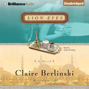 Lion Eyes: A Novel Audiobook, by Claire Berlinski