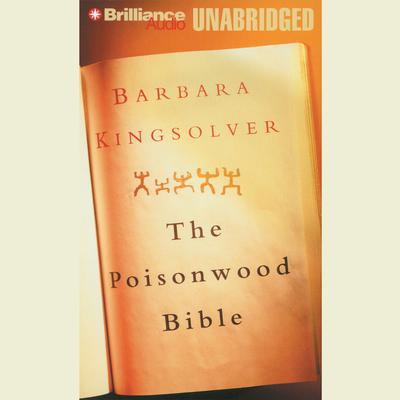 The Poisonwood Bible Audiobook, by Author Info Added Soon