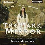 The Dark Mirror Audiobook, by Juliet Marillier