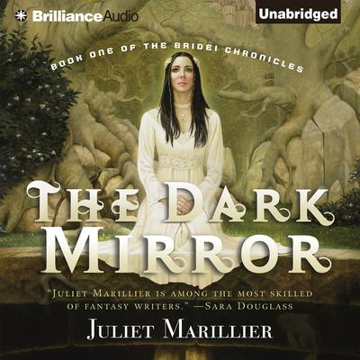 The Dark Mirror Audiobook, by Juliet Marillier