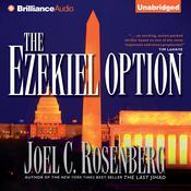 The Ezekiel Option Audiobook, by Joel C. Rosenberg