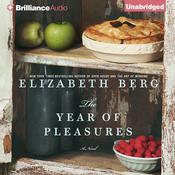 The Year of Pleasures Audiobook, by Elizabeth Berg