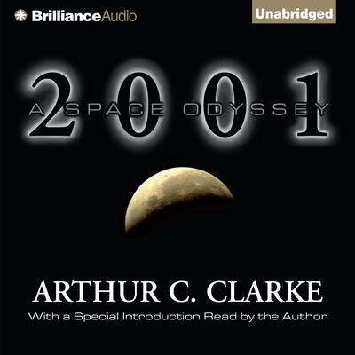 2001: A Space Odyssey Audiobook, by Arthur C. Clarke