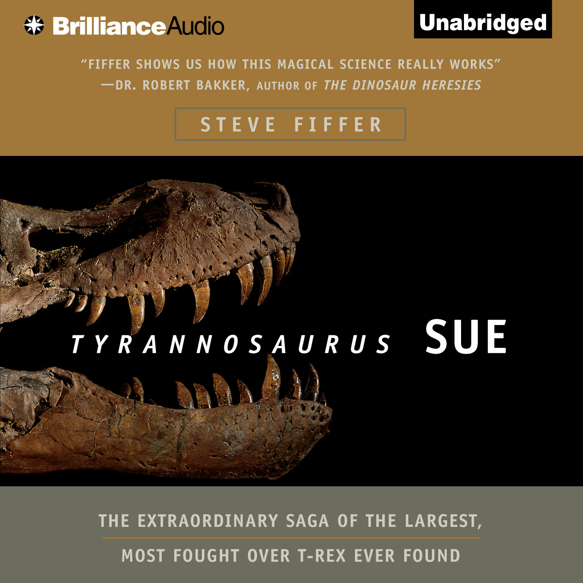 Printable Tyrannosaurus Sue: The Extraordinary Saga of the Largest, Most Fought Over T-Rex Ever Found Audiobook Cover Art