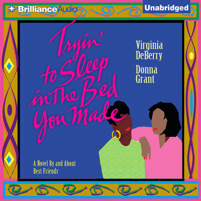Tryin To Sleep In the Bed You Made Audiobook, by Virginia DeBerry