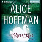 The River King Audiobook, by Alice Hoffman