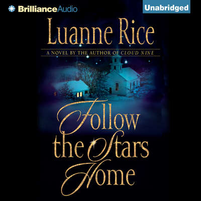 Follow the Stars Home Audiobook, by Luanne Rice