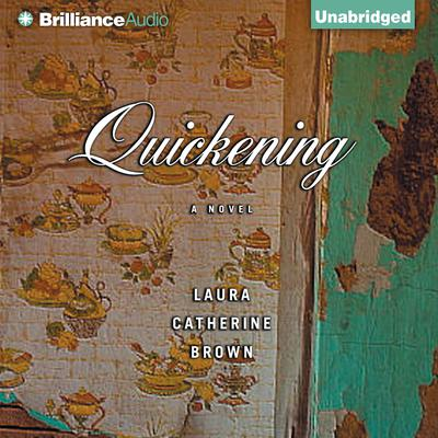Quickening Audiobook, by Laura Catherine Brown