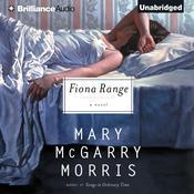 Fiona Range Audiobook, by Mary McGarry Morris