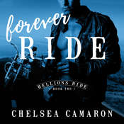 Forever Ride Audiobook, by Chelsea Camaron
