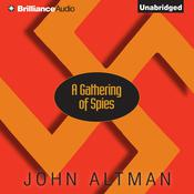 A Gathering of Spies Audiobook, by John Altman