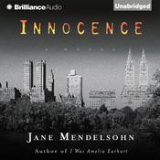 Innocence: A Novel, by Jane Mendelsohn