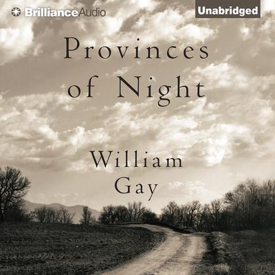 Provinces of Night Audiobook, by William Gay