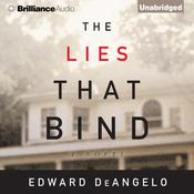 The Lies That Bind: A Novel Audiobook, by Edward DeAngelo
