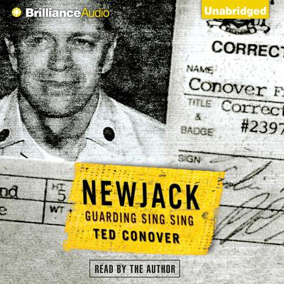 Newjack: Guarding Sing Sing Audiobook, by Ted Conover