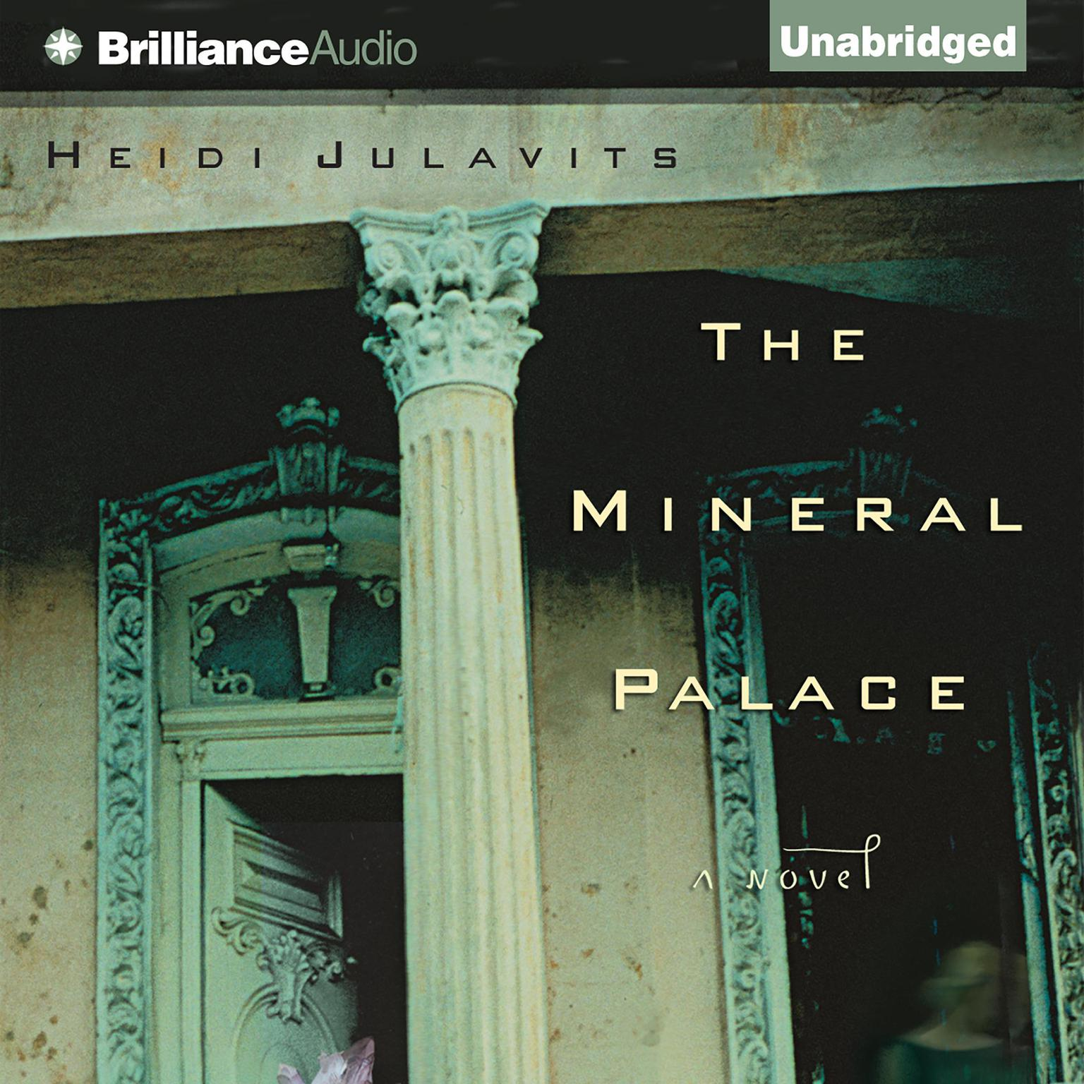 Printable The Mineral Palace: A Novel Audiobook Cover Art