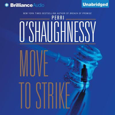 Move to Strike Audiobook, by Perri O'Shaughnessy