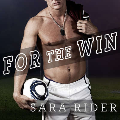 For the Win Audiobook, by Sara Rider