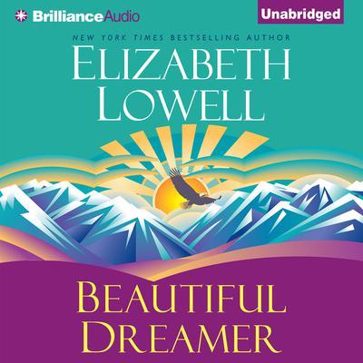 Beautiful Dreamer Audiobook, by Elizabeth Lowell