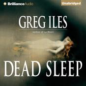 Dead Sleep, by Greg Iles