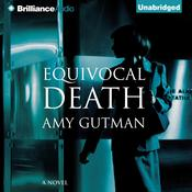 Equivocal Death, by Amy Gutman