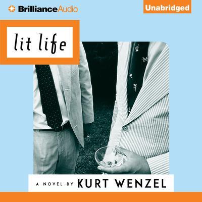 Lit Life Audiobook, by Kurt Wenzel
