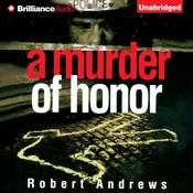 A Murder of Honor Audiobook, by Robert Andrews
