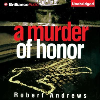A Murder of Honor Audiobook, by Robert Andrews