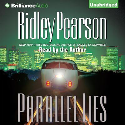 Parallel Lies Audiobook, by Ridley Pearson